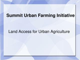 Summit Urban Farming Initiative
