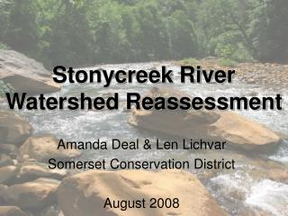 Stonycreek River Watershed Reassessment
