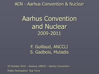 25 October 2010 – Geneva, UNECE – Aarhus Convention  Public Participation Task Force