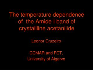 The temperature dependence of  the Amide I band of crystallline acetanilide