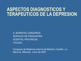 ASPECTOS DIAGNOSTICOS Y TERAPEUTICOS DE LA DEPRESION