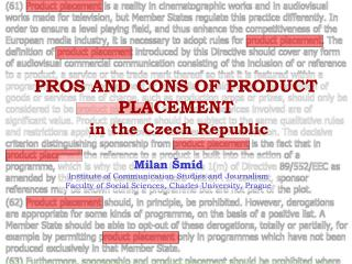 PROS AND CONS OF PRODUCT PLACEMENT in the Czech Republic