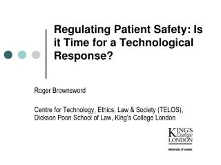 Regulating Patient Safety: Is it Time for a Technological Response?