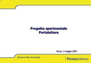 Progetto sperimentale Portalettere Roma, 3 maggio 2005