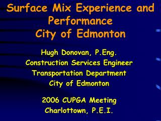 Surface Mix Experience and Performance City of Edmonton