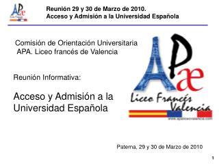 Reuni�n 29 y 30 de Marzo de 2010. Acceso y Admisi�n a la Universidad Espa�ola