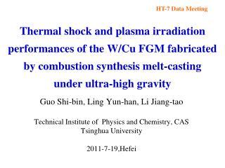 Guo Shi-bin, Ling Yun-han, Li Jiang-tao Technical Institute of  Physics and Chemistry, CAS