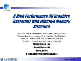 A High Performance 3D Graphics Rasterizer with Effective Memory Structure