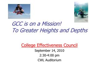 GCC is on a Mission! To Greater Heights and Depths