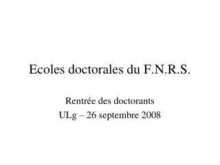 Ecoles doctorales du F.N.R.S.
