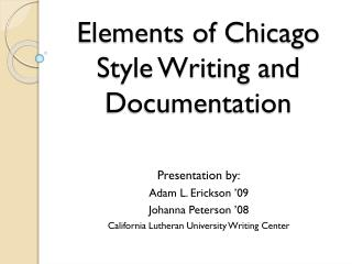Elements of Chicago Style Writing and Documentation