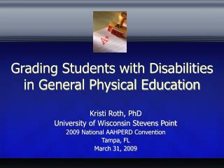 Grading Students with Disabilities in General Physical Education