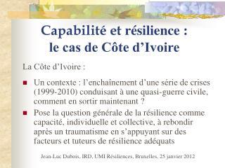 Capabilité et  résilience :  le cas de Côte d'Ivoire