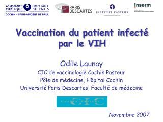 Vaccination du patient infecté par le VIH