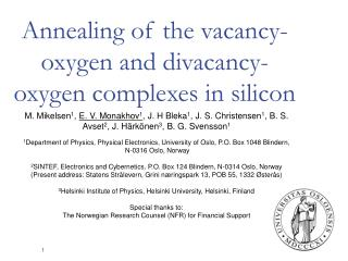 Annealing of the vacancy-oxygen and divacancy-oxygen complexes in silicon