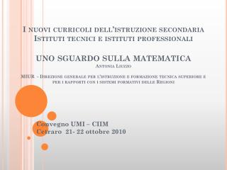 Convegno UMI – CIIM Cetraro  21- 22 ottobre 2010
