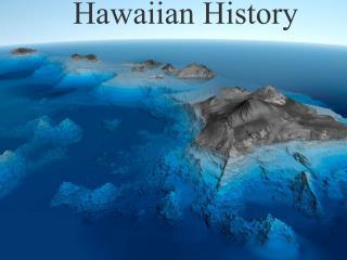 Hawaiian History