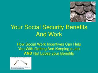 Your Social Security Benefits And Work