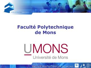 Facult� Polytechnique  de Mons