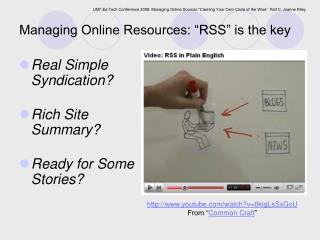 "Managing Online Resources: ""RSS"" is the key"