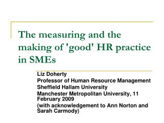 The measuring and the making of good HR practice in SMEs