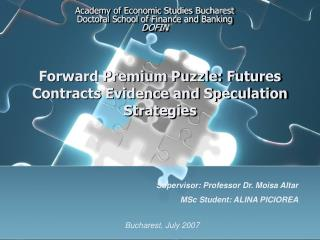 Forward Premium Puzzle: Futures Contracts Evidence and Speculation Strategies