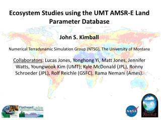 Ecosystem Studies using the UMT AMSR-E Land Parameter Database