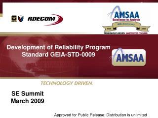 Development of Reliability Program Standard GEIA-STD-0009