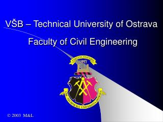 VŠB – Technical University of Ostrava