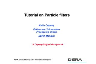 Tutorial on Particle filters