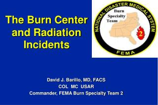 The Burn Center and Radiation Incidents