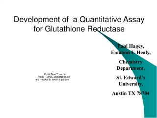 Development of  a Quantitative Assay for Glutathione Reductase
