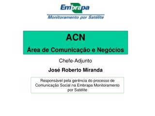 ACN  Área de Comunicação e Negócios