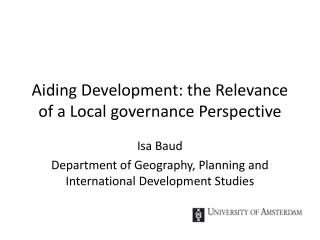 Aiding Development: the Relevance of a Local governance Perspective
