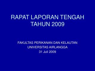 RAPAT LAPORAN TENGAH TAHUN 2009