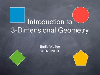 Introduction to 3-Dimensional Geometry