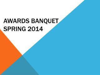 Awards Banquet Spring 2014