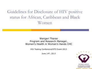 Guidelines for Disclosure of HIV positive status for African, Caribbean and Black Women