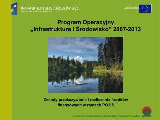 """Program Operacyjny  """"Infrastruktura i Środowisko"""" 2007-2013"""