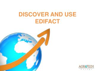 DISCOVER AND USE EDIFACT