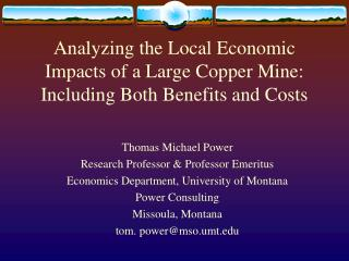 Analyzing the Local Economic Impacts of a Large Copper Mine: Including Both Benefits and Costs