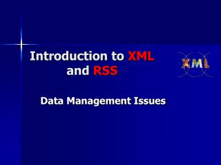 Introduction to  XML and  RSS