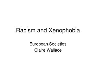 Racism and Xenophobia