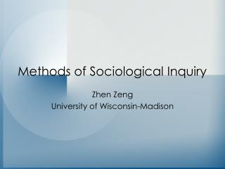 Methods of Sociological Inquiry