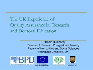 The UK Experience of Quality Assurance in  Research  and Doctoral Education