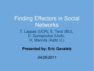 Finding Effectors in Social Networks