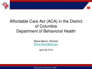 Affordable Care Act (ACA) in the District of Columbia  Department of Behavioral Health