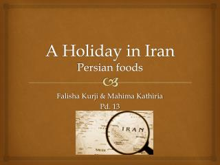 A Holiday in Iran Persian foods