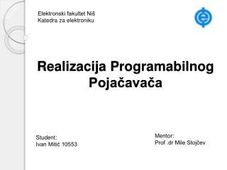 Realizacija Programabilnog Pojačavača