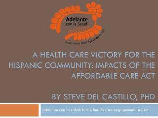 adelante con la salud: latino health care engagement project